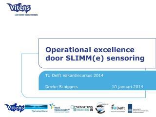 Operational  excellence door SLIMM(e)  sensoring