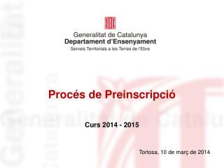 Procés de Preinscripció