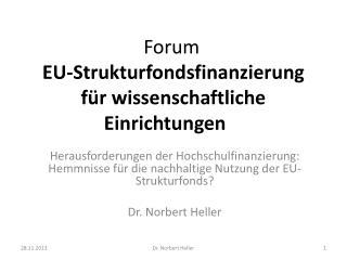Forum  EU-Strukturfondsfinanzierung für wissenschaftliche Einrichtungen