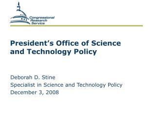President's Office of Science and Technology Policy