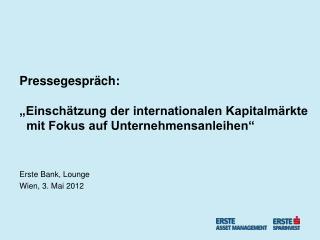 Erste Bank, Lounge Wien, 3. Mai 2012