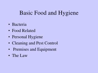 Basic Food and Hygiene