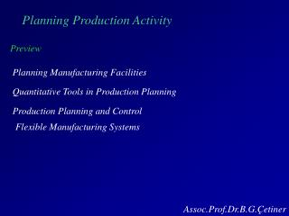 Planning Production Activity