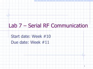 Lab 7 � Serial RF Communication
