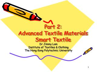Part 2: Advanced Textile Materials Smart Textile