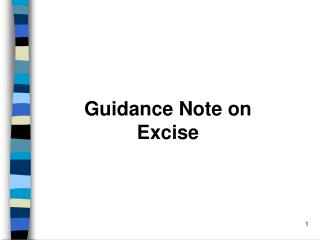 Guidance Note on  Excise