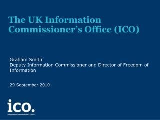 The UK Information Commissioner's Office (ICO)
