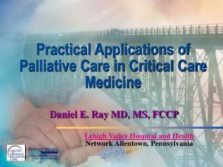 Lehigh Valley Hospital and Health  Network Allentown, Pennsylvania