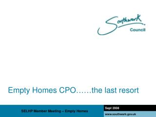 Empty Homes CPO……the last resort
