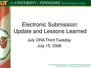Electronic Submission: Update and Lessons Learned