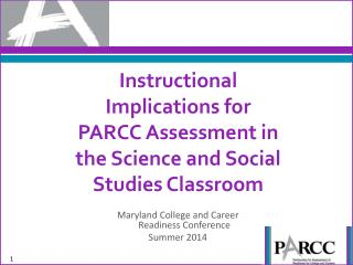 Instructional Implications for PARCC Assessment in the Science and Social Studies Classroom