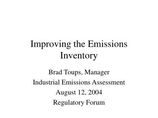 Improving the Emissions Inventory