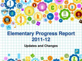 Elementary Progress Report 2011-12