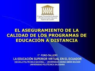 EL ASEGURAMIENTO DE LA CALIDAD DE LOS PROGRAMAS DE EDUCACI�N A DISTANCIA