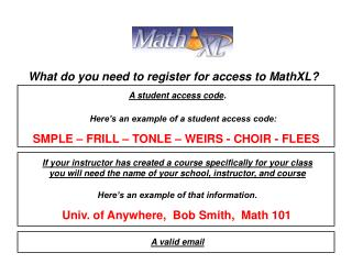 Here s an example of that information.  Univ. of Anywhere,  Bob Smith,  Math 101