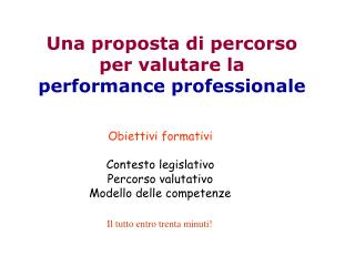 Una proposta di percorso per valutare la performance professionale