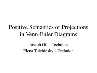 Positive Semantics of Projections in Venn-Euler Diagrams