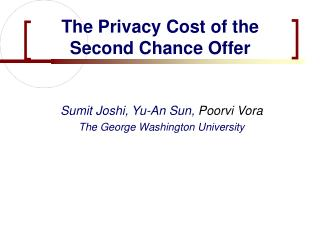 The Privacy Cost of the Second Chance Offer