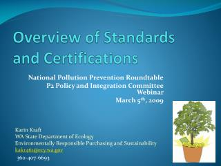 Overview of Standards and Certifications
