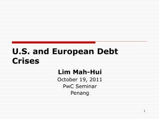 U.S. and European Debt Crises