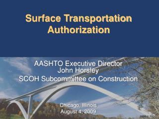 Surface Transportation Authorization