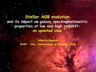 Alberto Buzzoni INAF – Oss. Astronomico di Bologna, Italy