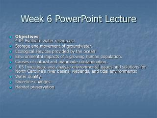 Week 6 PowerPoint Lecture