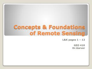 Concepts & Foundations of Remote Sensing