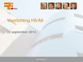 Voorlichting H5/A6