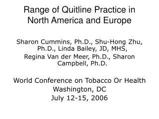 Range of Quitline Practice in  North America and Europe