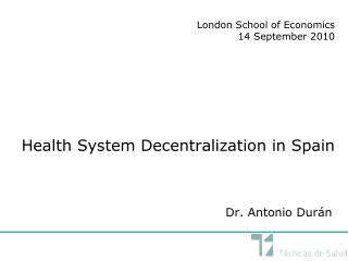 Health System Decentralization in Spain