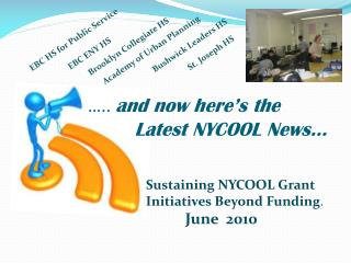 …..  and now here's the                        Latest NYCOOL News…