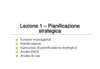 Lezione 1 � Pianificazione strategica