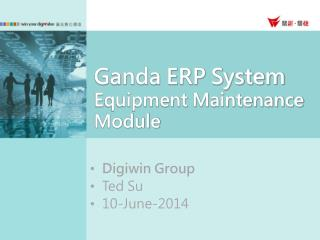 Ganda ERP System Equipment Maintenance Module