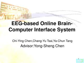 EEG-based Online Brain-Computer Interface System