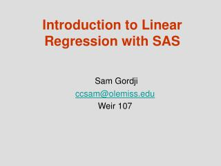 Introduction to Linear Regression with SAS