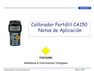Calibrador Portátil CA150   Notas de Aplicación
