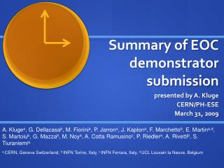 Summary of EOC demonstrator submission