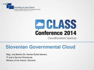 Slovenian  Gov ernmental Cloud