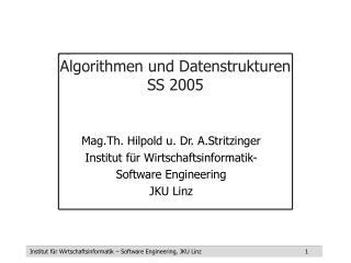 Algorithmen und Datenstrukturen SS 2005