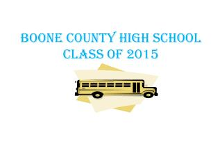 Boone County High School  Class of 2015