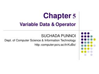 Chapter 5 Variable Data & Operator