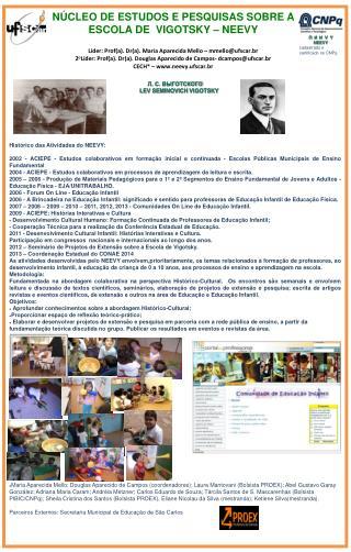 Líder: Prof(a). Dr(a).  Maria Aparecida Mello – mmello@ufscar.br