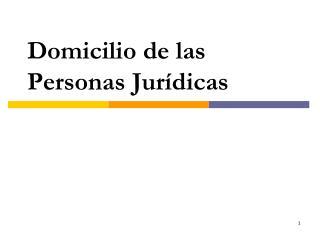 Domicilio  de las Personas Jurídicas