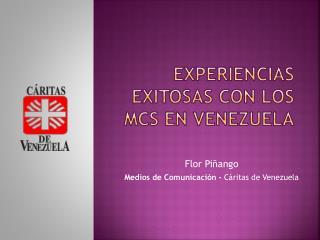 Experiencias exitosas con los  mcs  en venezuela
