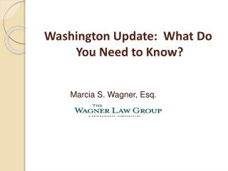 Washington Update:  What Do  You Need to Know