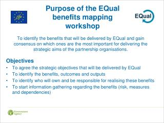 Purpose of the EQual benefits mapping workshop