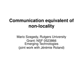 Communication equivalent of non-locality