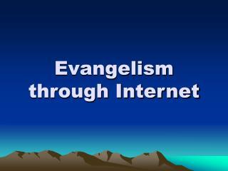 Evangelism through Internet