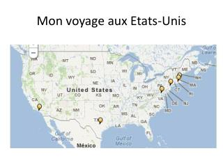 Mon voyage aux Etats-Unis